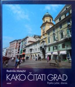 Radmila Matejčić: Kako čitati grad