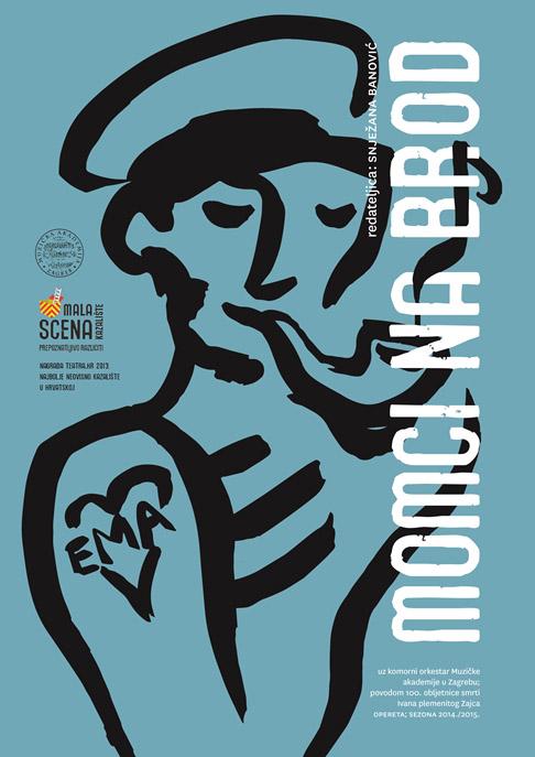 """Plakat za operetu """"Momci na brod"""". Djelo je izvedeno u Zagrebu 16. prosinca 2014. povodom stogodišnice smrti Ivana pl. Zajca"""